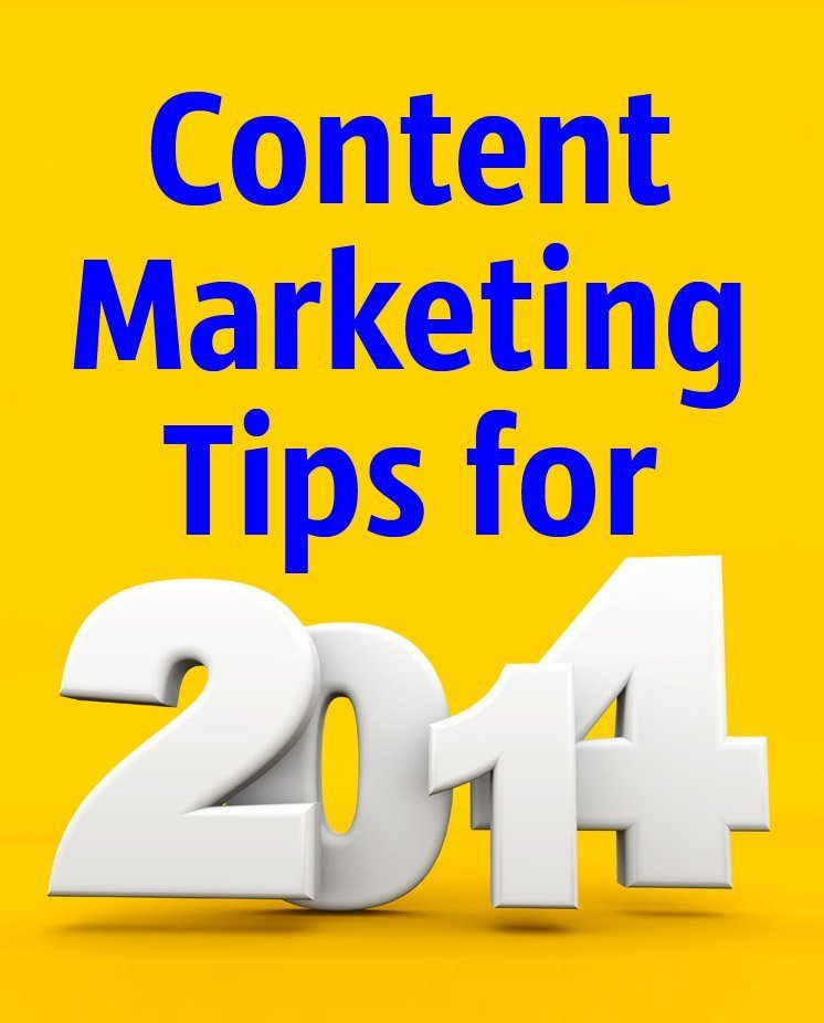 Content Marketing Tips for 2014
