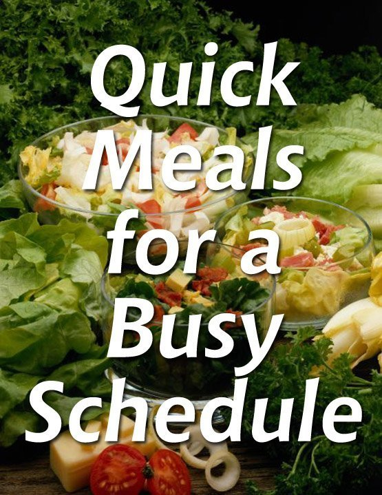 Quick Meals for a Busy Schedule
