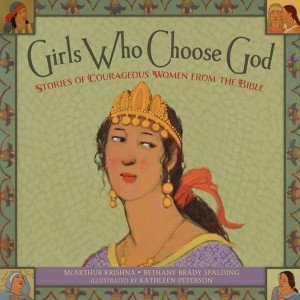 """Choose to Read """"Girls Who Choose God"""""""