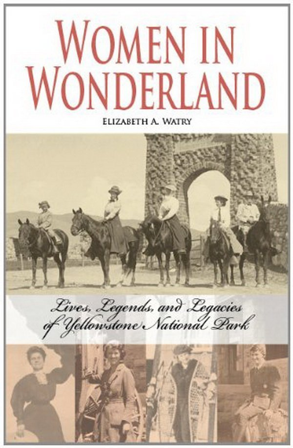 """Honoring """"Women in Wonderland"""" on the National Parks' 98th Birthday"""
