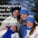 Photography–How to Capture a Natural Expression