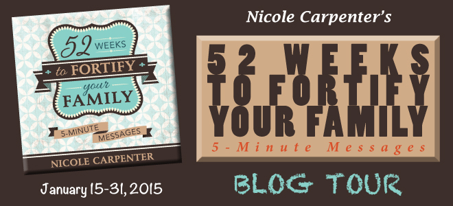 52 Weeks to Fortify Your Family blog tour
